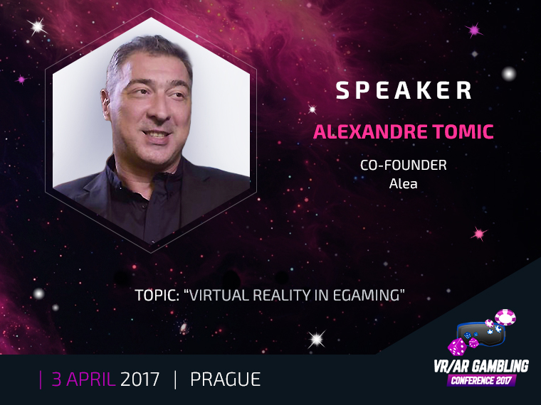 Alexandre Tomic – a speaker at VR/AR Gambling Conference 2017
