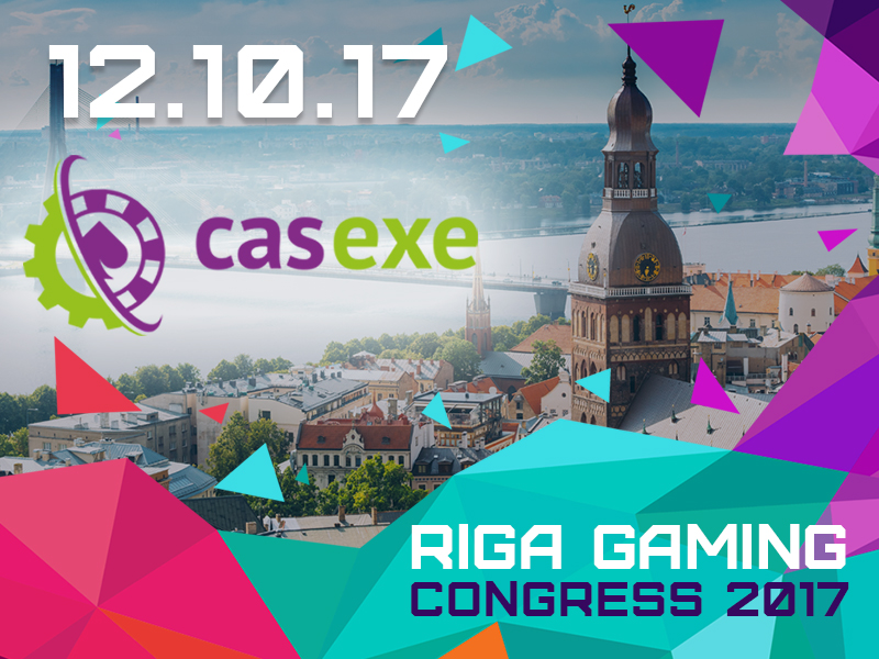 CASEXE – a participant at Riga Gaming Congress 2017