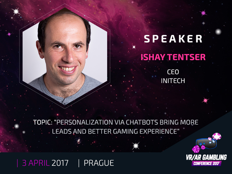 Ishay Tentser, Initech CEO, to speak at VR/AR Gambling Conference