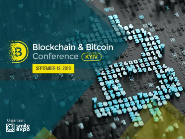 Announcing date of sixth Blockchain & Bitcoin Conference Kyiv 2018
