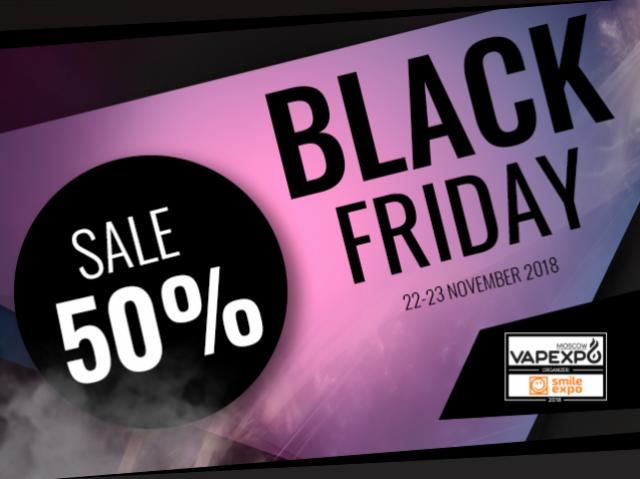 Black Friday at VAPEXPO Moscow: incredible discounts using promotion code