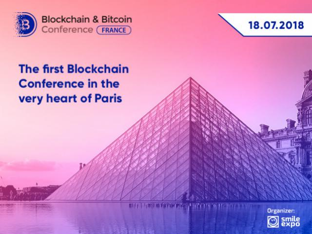 Blockchain & Bitcoin Conference France: the first blockchain event by Smile-Expo in Paris