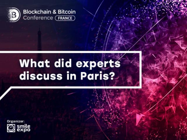 Results of Paris conference: let's sum up Blockchain & Bitcoin Conference France