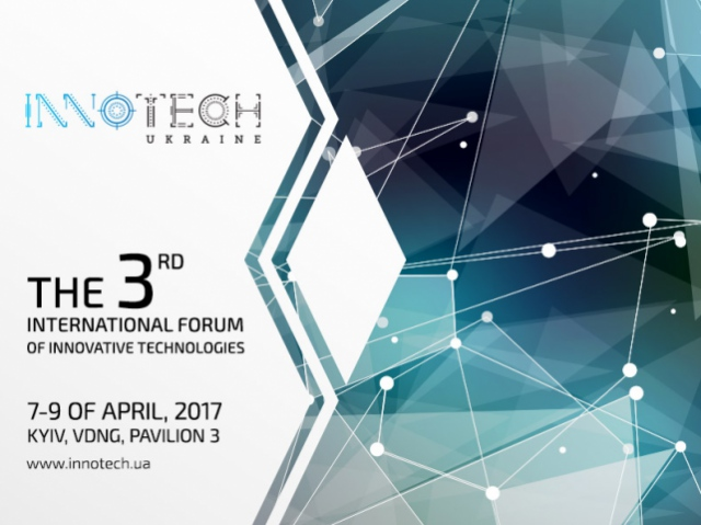 The main international forum of innovation technologies InnoTech Ukraine to take place in April