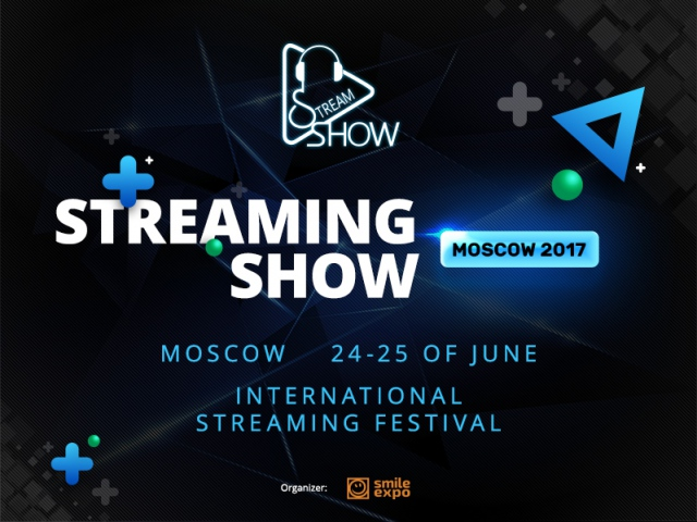 This summer Smile-Expo will hold an international stream culture festival StreamingSHOW