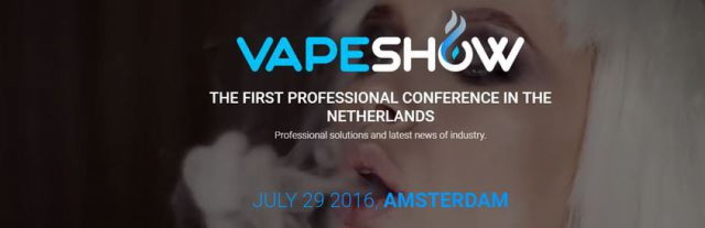 VAPESHOW AMSTERDAM – first vape conference in the Netherlands