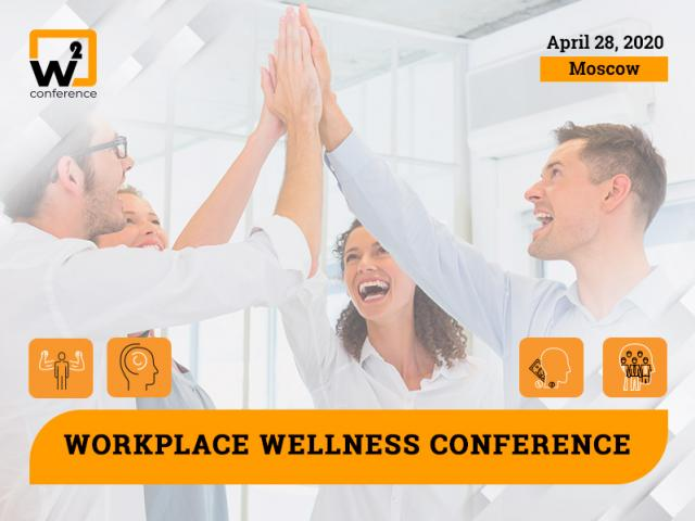 W2 Conference Moscow – Event About Employee Well-Being and Success of the Business