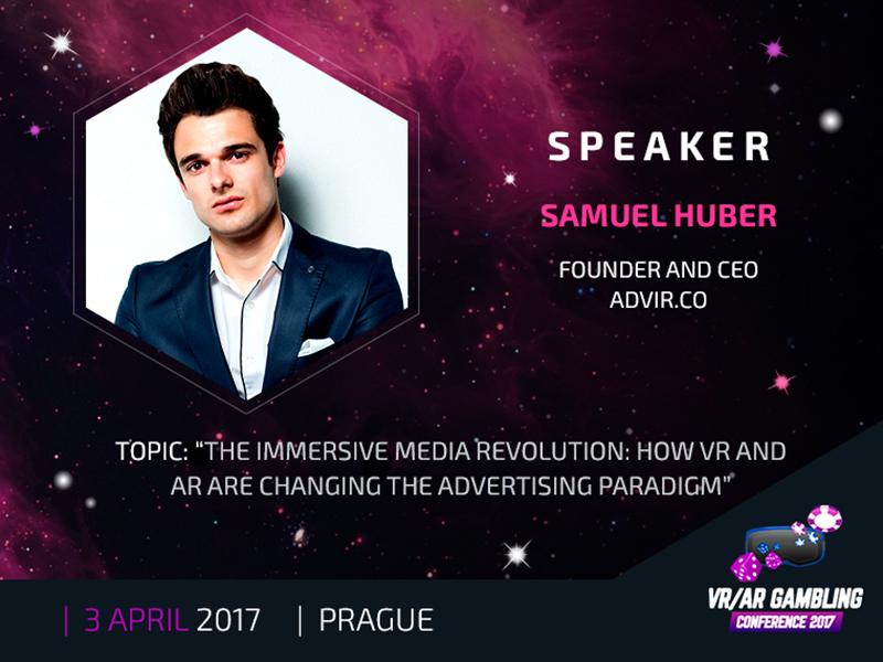 VR/AR Gambling Conference: Samuel Huber will speak about immersive advertising